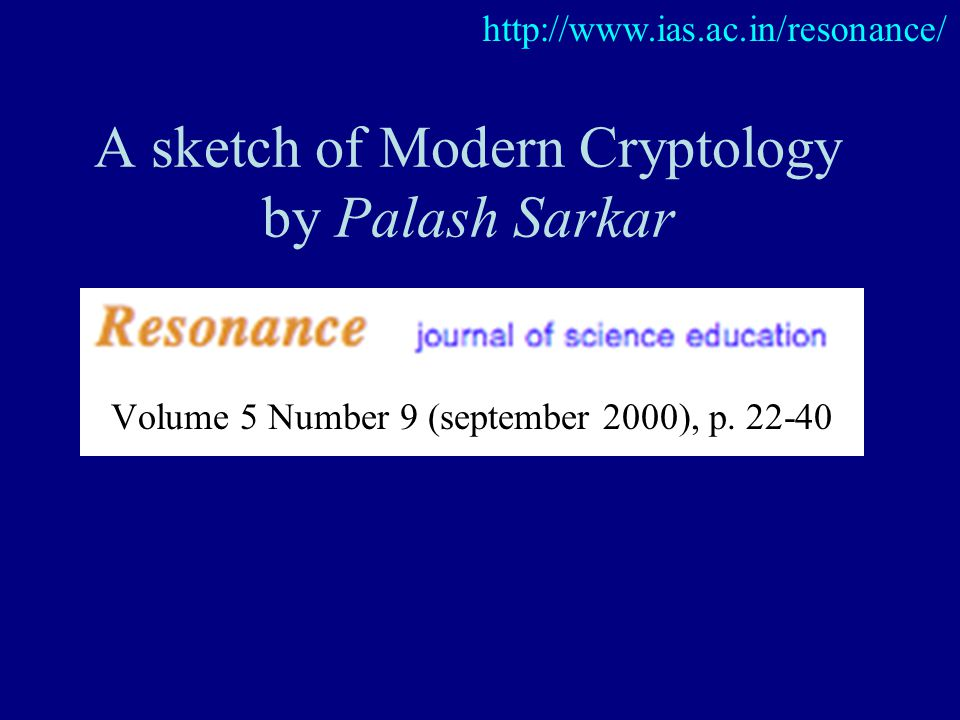 A sketch of Modern Cryptology by Palash Sarkar