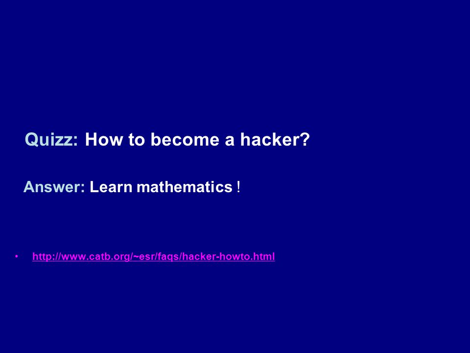 Quizz: How to become a hacker