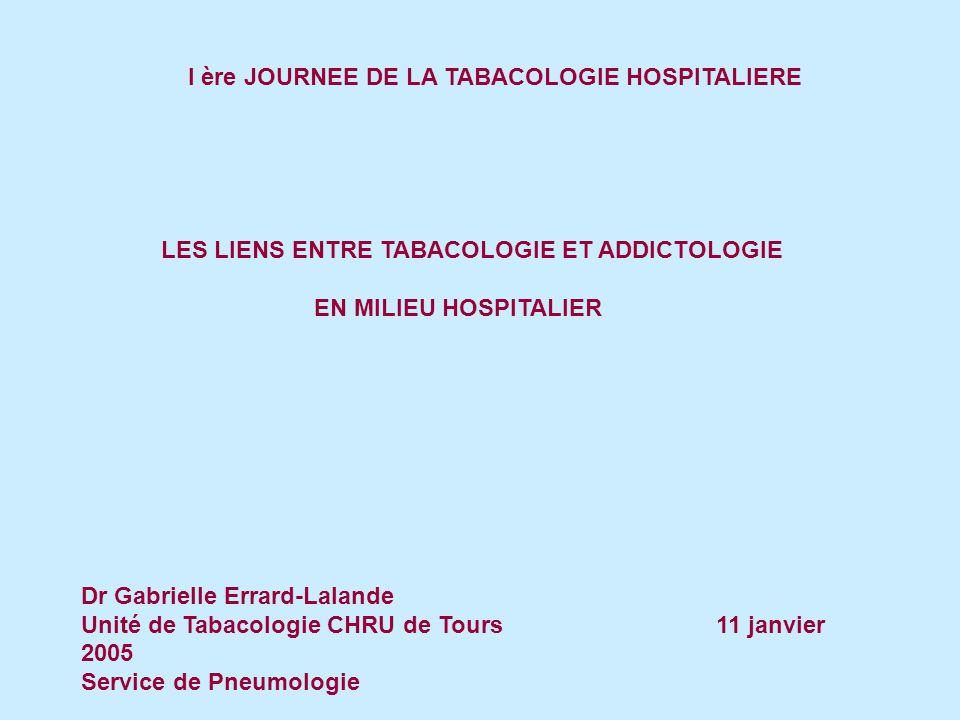 I ère JOURNEE DE LA TABACOLOGIE HOSPITALIERE