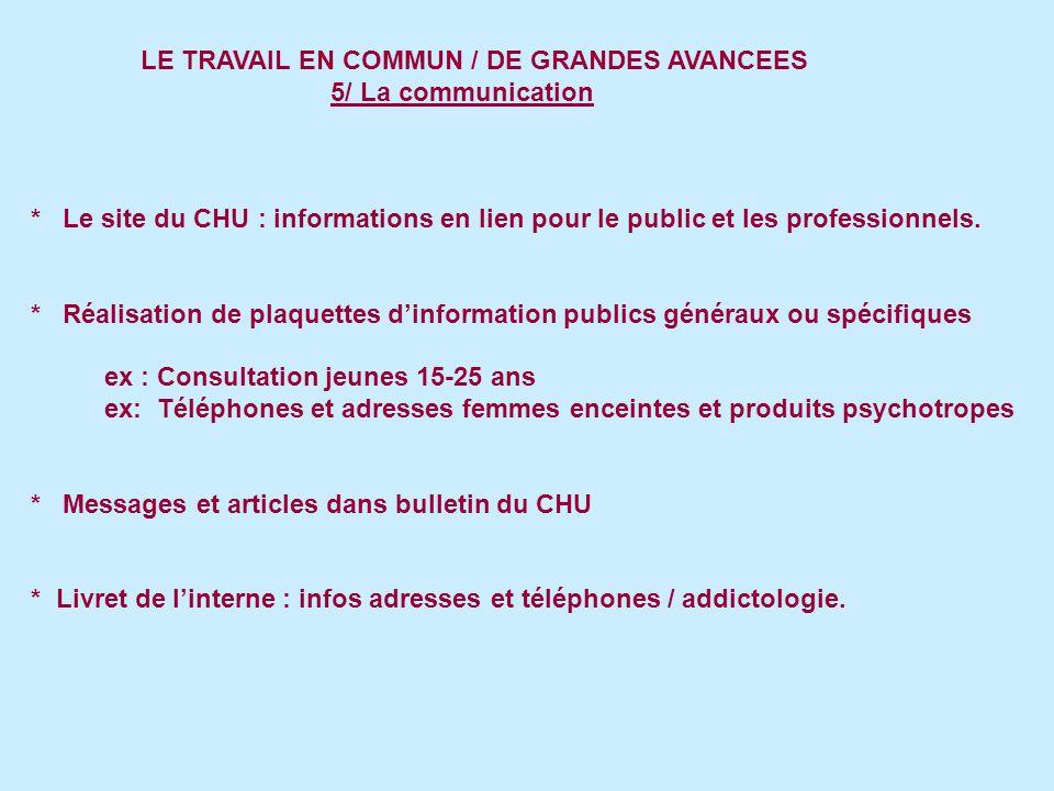 LE TRAVAIL EN COMMUN / DE GRANDES AVANCEES