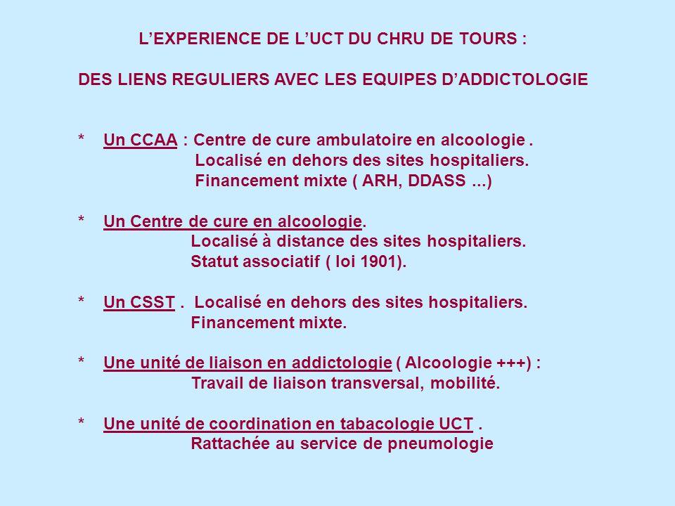 L'EXPERIENCE DE L'UCT DU CHRU DE TOURS :