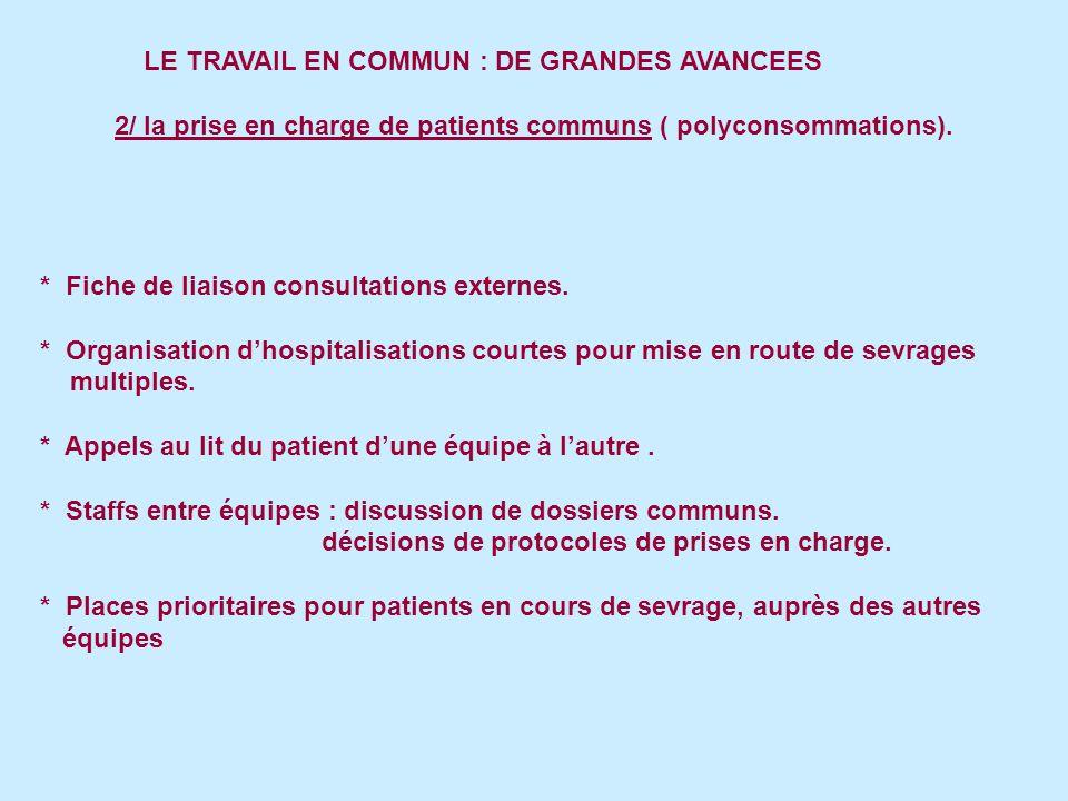LE TRAVAIL EN COMMUN : DE GRANDES AVANCEES