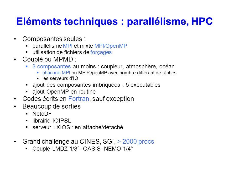 Eléments techniques : parallélisme, HPC