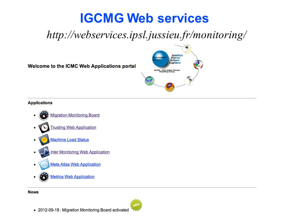 IGCMG Web services http://webservices.ipsl.jussieu.fr/monitoring/ 73