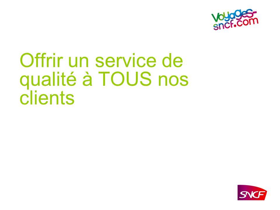 Offrir un service de qualité à TOUS nos clients