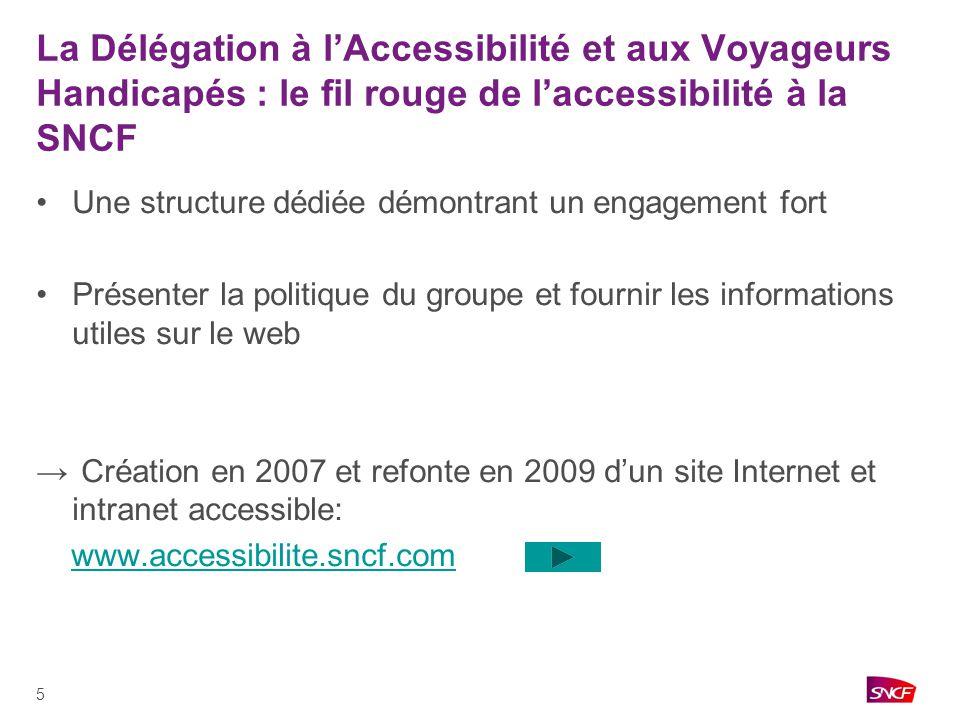 La Délégation à l'Accessibilité et aux Voyageurs Handicapés : le fil rouge de l'accessibilité à la SNCF