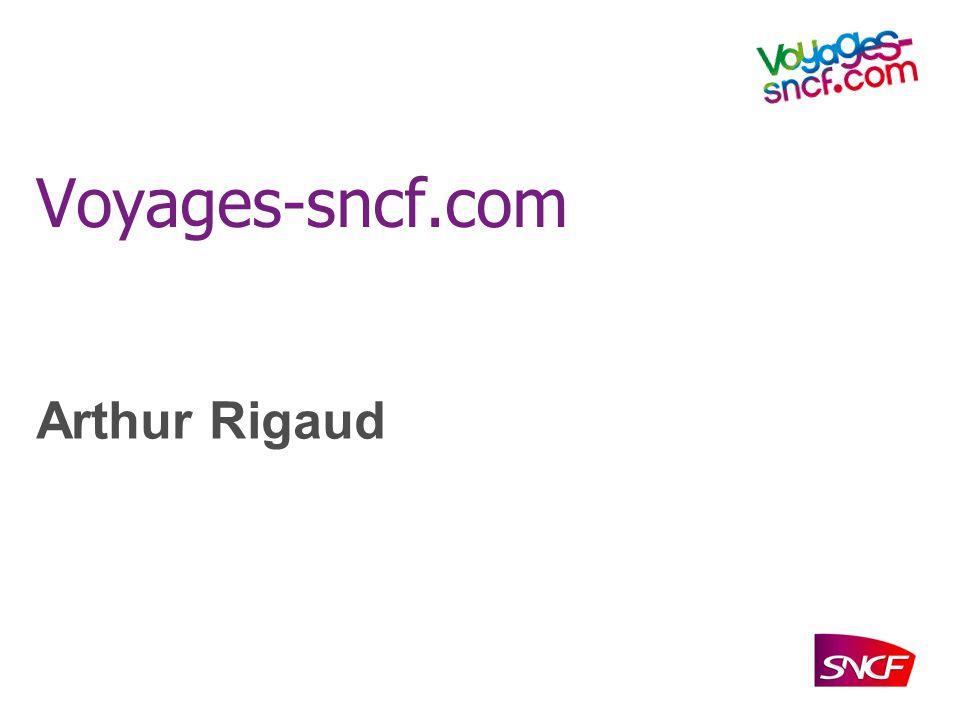 Voyages-sncf.com Arthur Rigaud