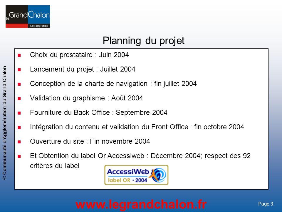 Planning du projet Choix du prestataire : Juin 2004
