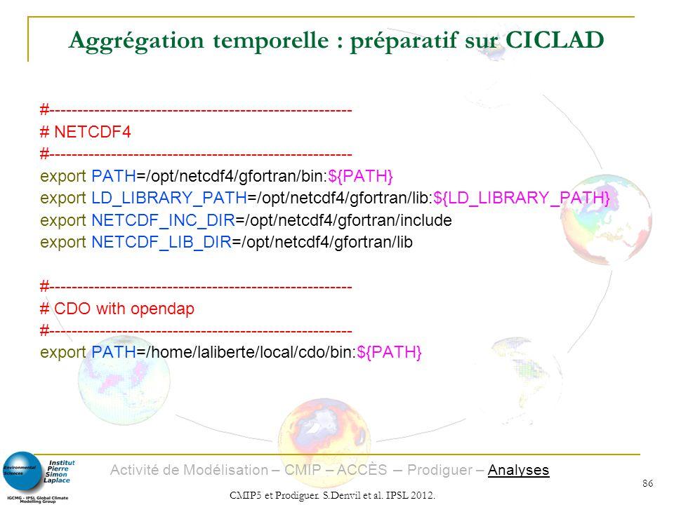Aggrégation temporelle : préparatif sur CICLAD