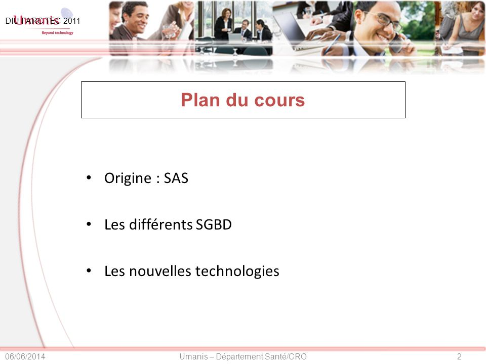 Plan du cours Origine : SAS Les différents SGBD