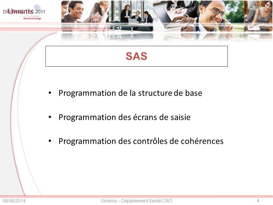 SAS Programmation de la structure de base