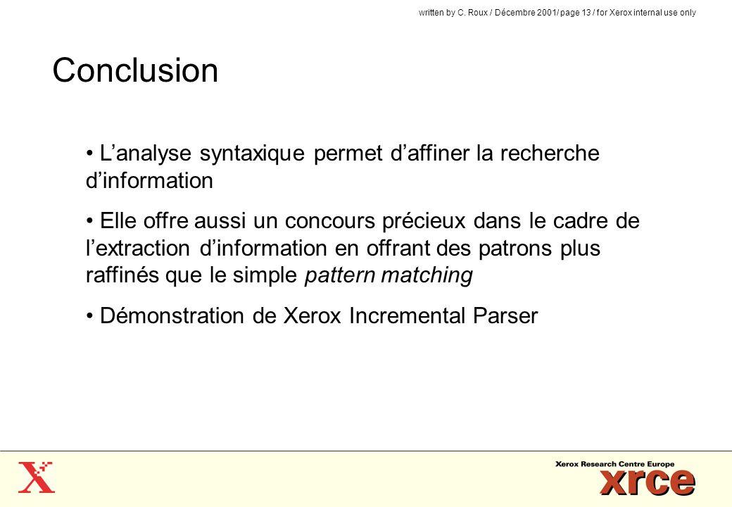 Conclusion L'analyse syntaxique permet d'affiner la recherche d'information.