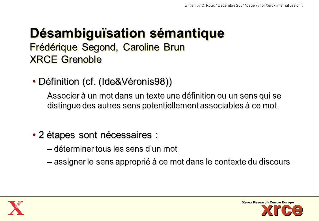 Désambiguïsation sémantique Frédérique Segond, Caroline Brun XRCE Grenoble