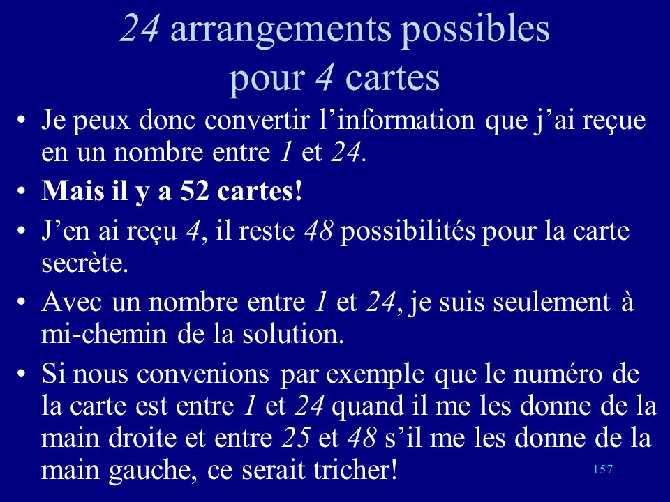 24 arrangements possibles pour 4 cartes