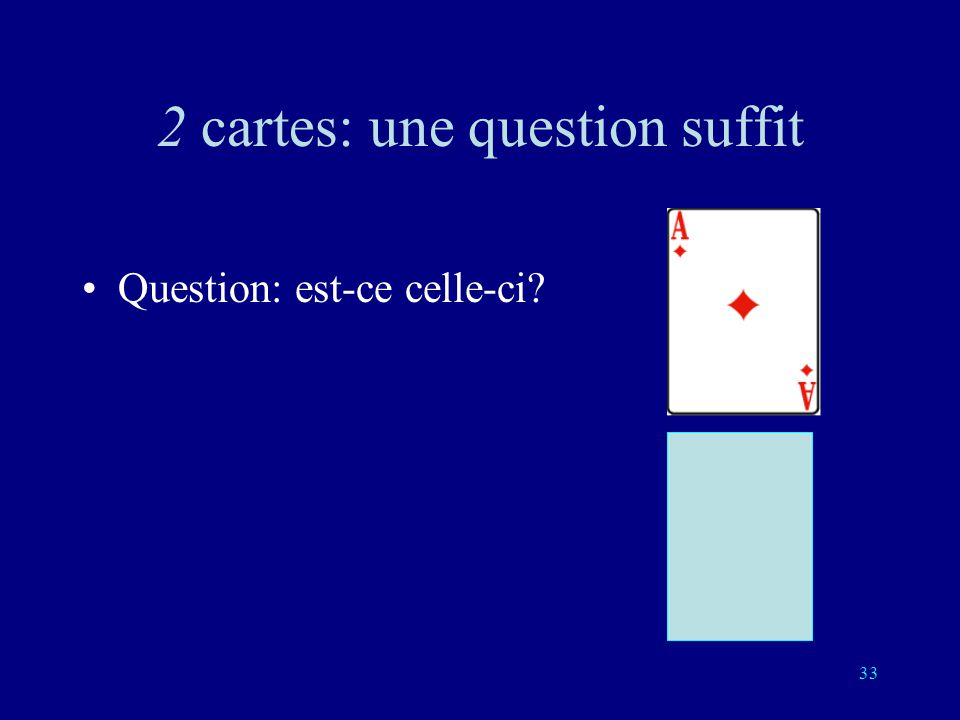 2 cartes: une question suffit