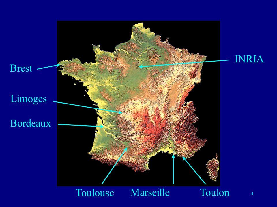 INRIA Brest Limoges Bordeaux Toulouse Marseille Toulon
