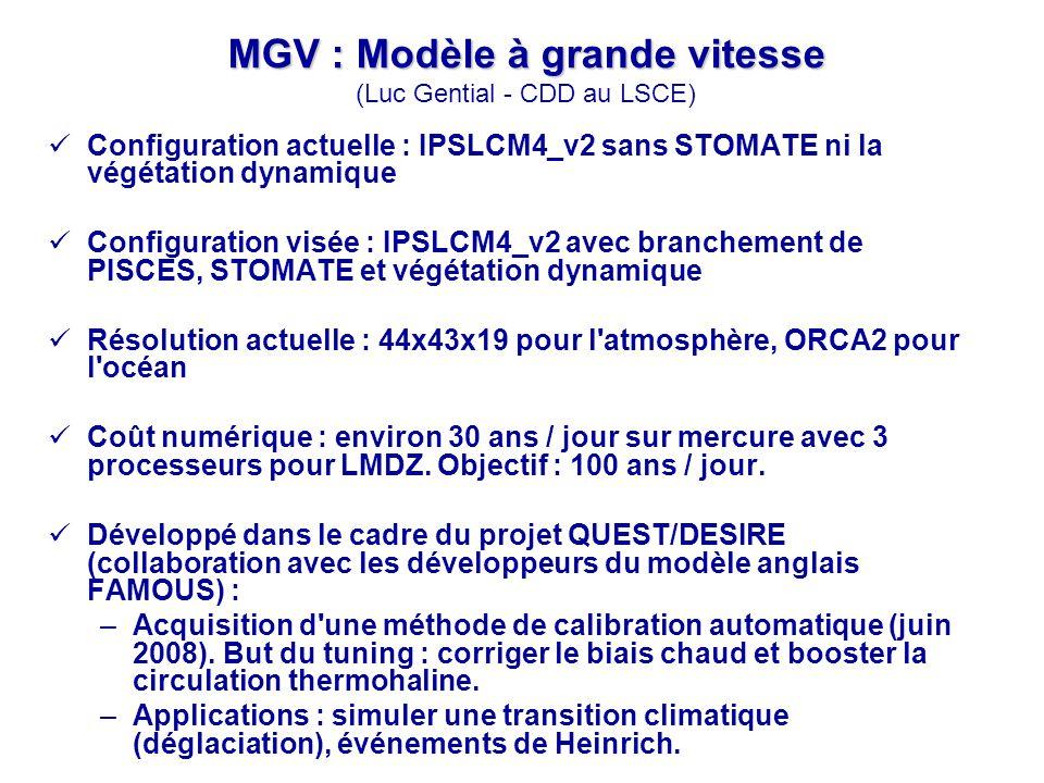 MGV : Modèle à grande vitesse (Luc Gential - CDD au LSCE)