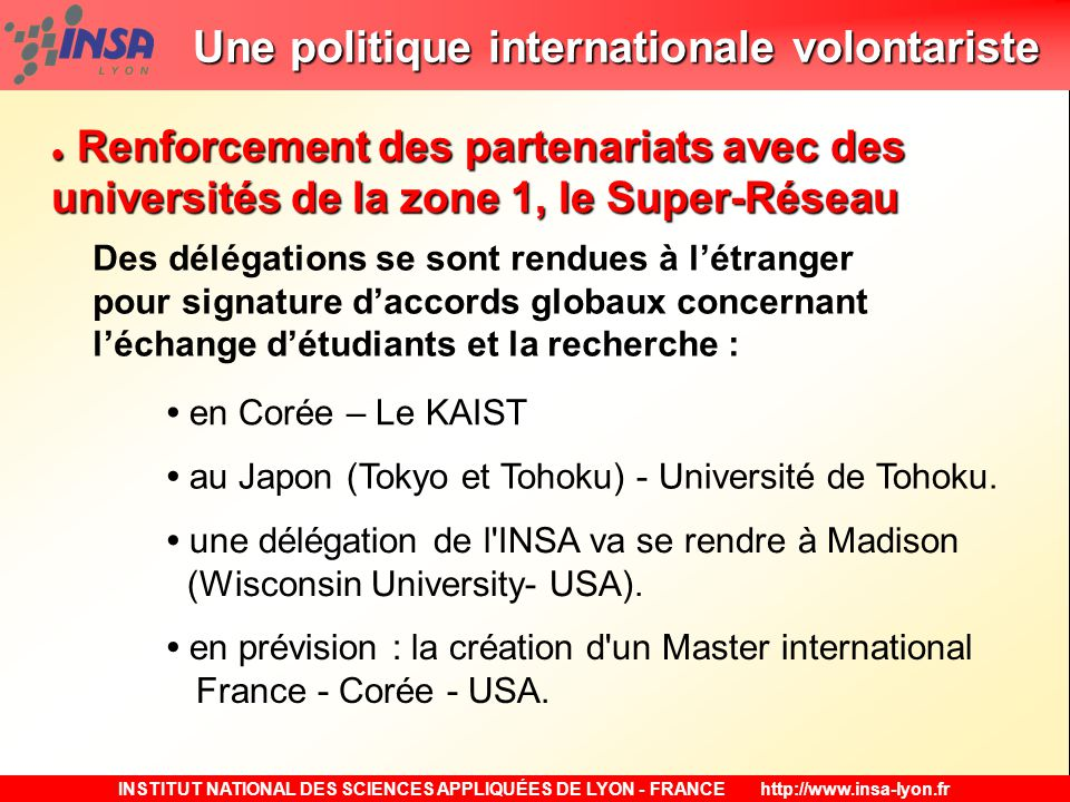Une politique internationale volontariste