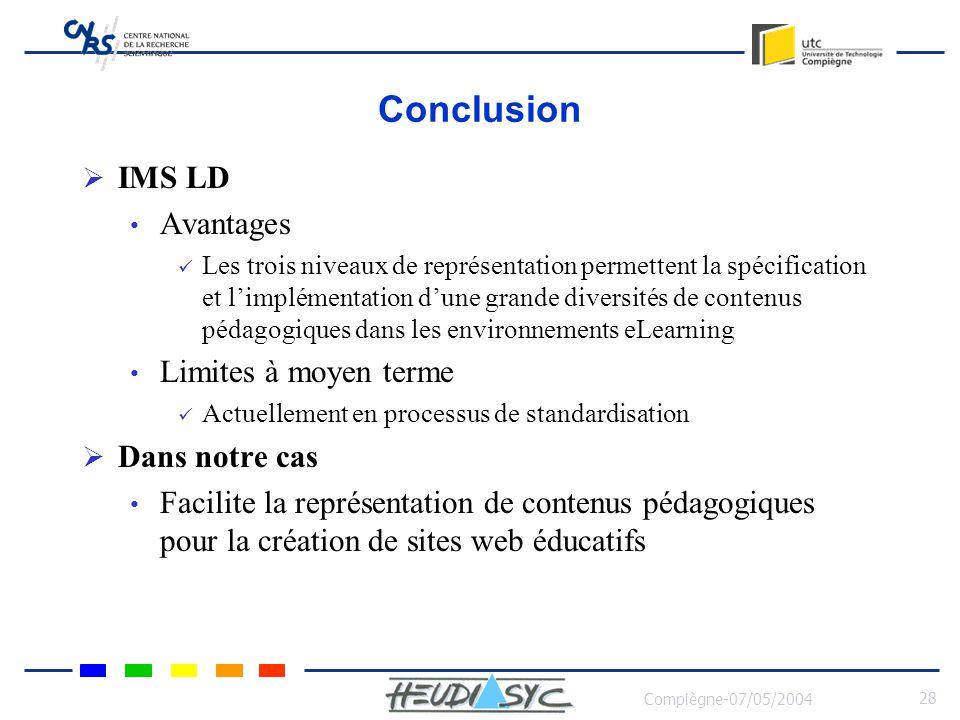 Conclusion IMS LD Avantages Limites à moyen terme Dans notre cas