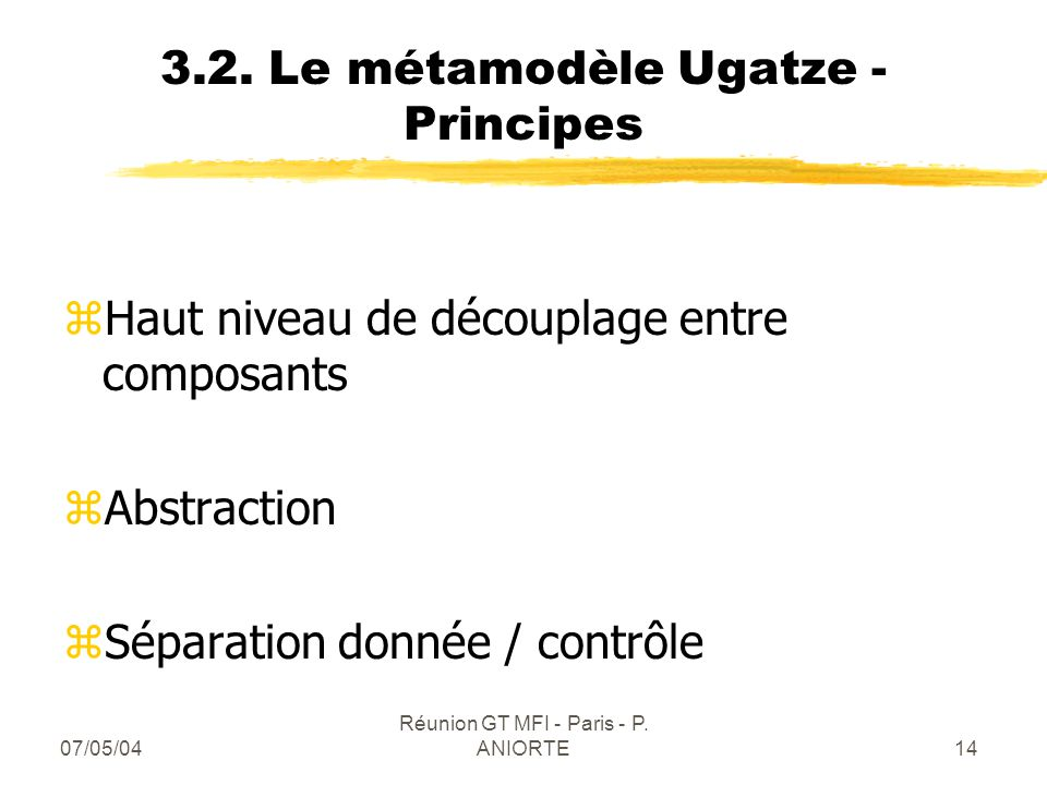 3.2. Le métamodèle Ugatze - Principes
