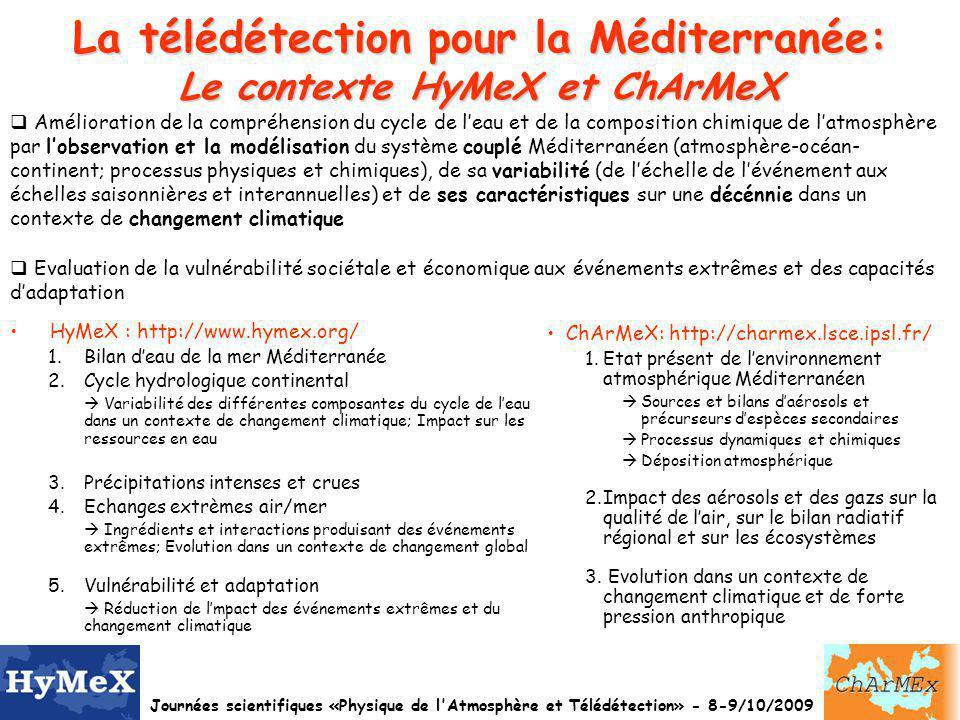 La télédétection pour la Méditerranée: Le contexte HyMeX et ChArMeX