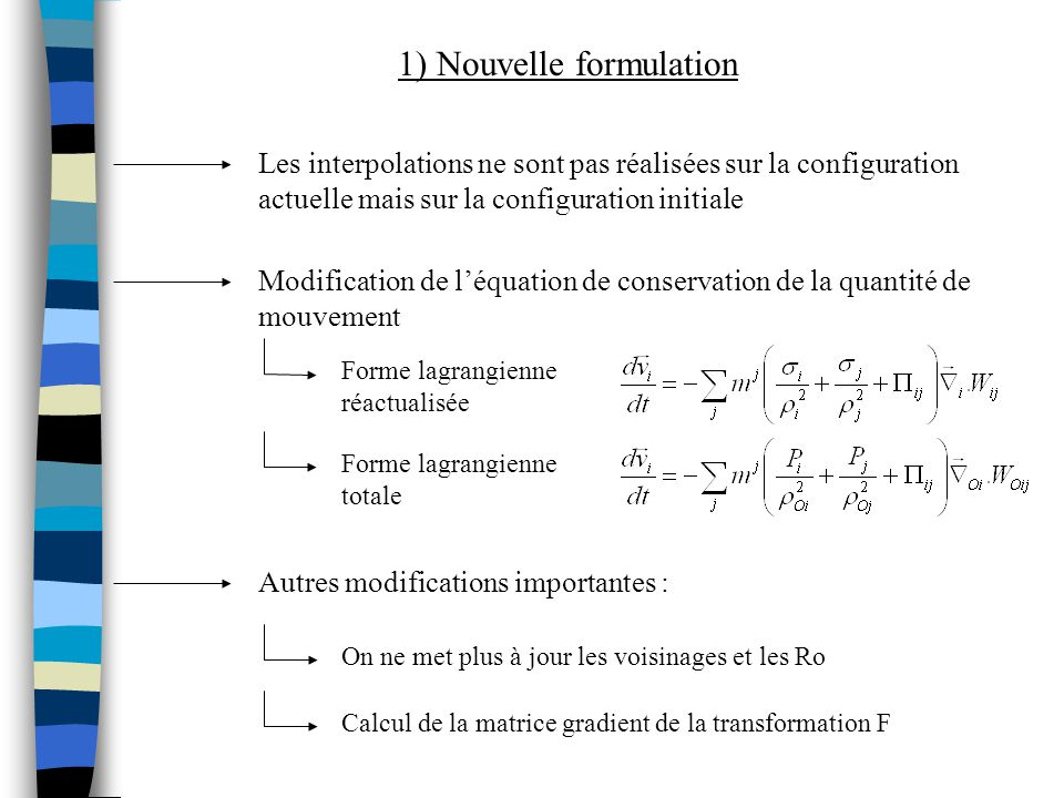 1) Nouvelle formulation