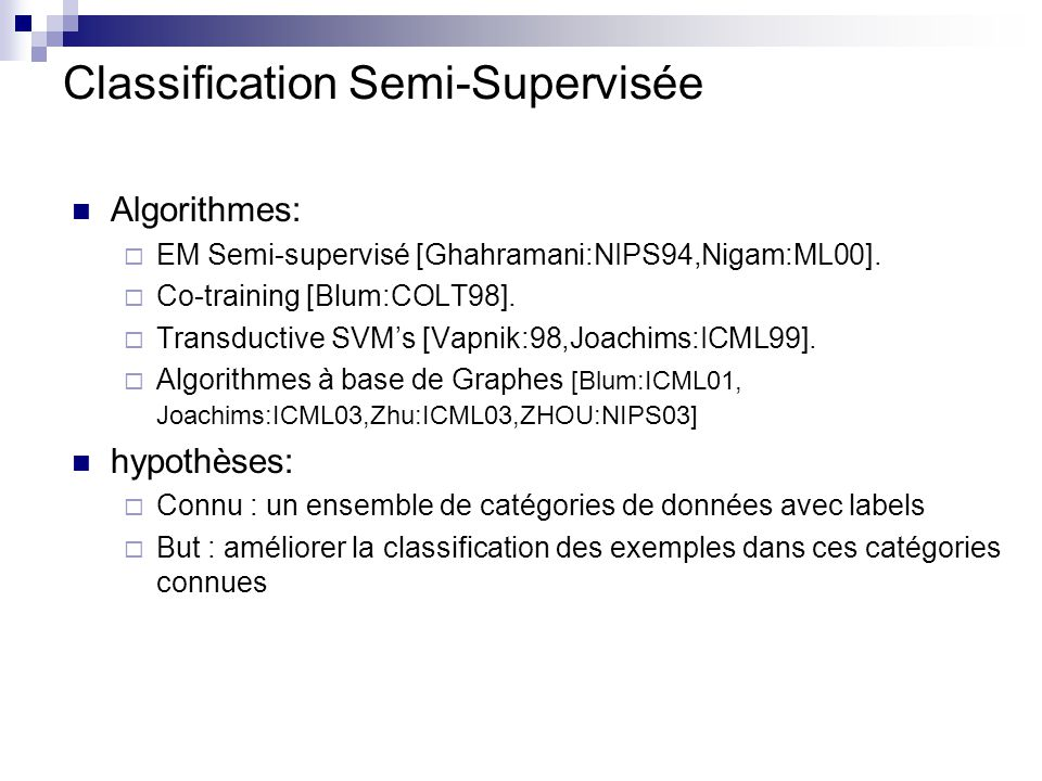 Classification Semi-Supervisée