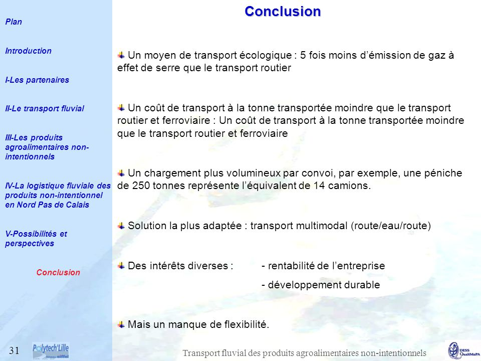 Plan Introduction. I-Les partenaires. II-Le transport fluvial. III-Les produits agroalimentaires non-intentionnels.