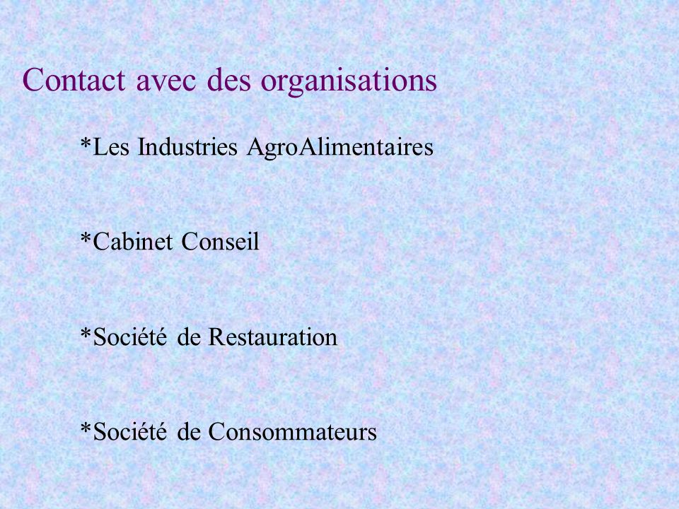 Contact avec des organisations