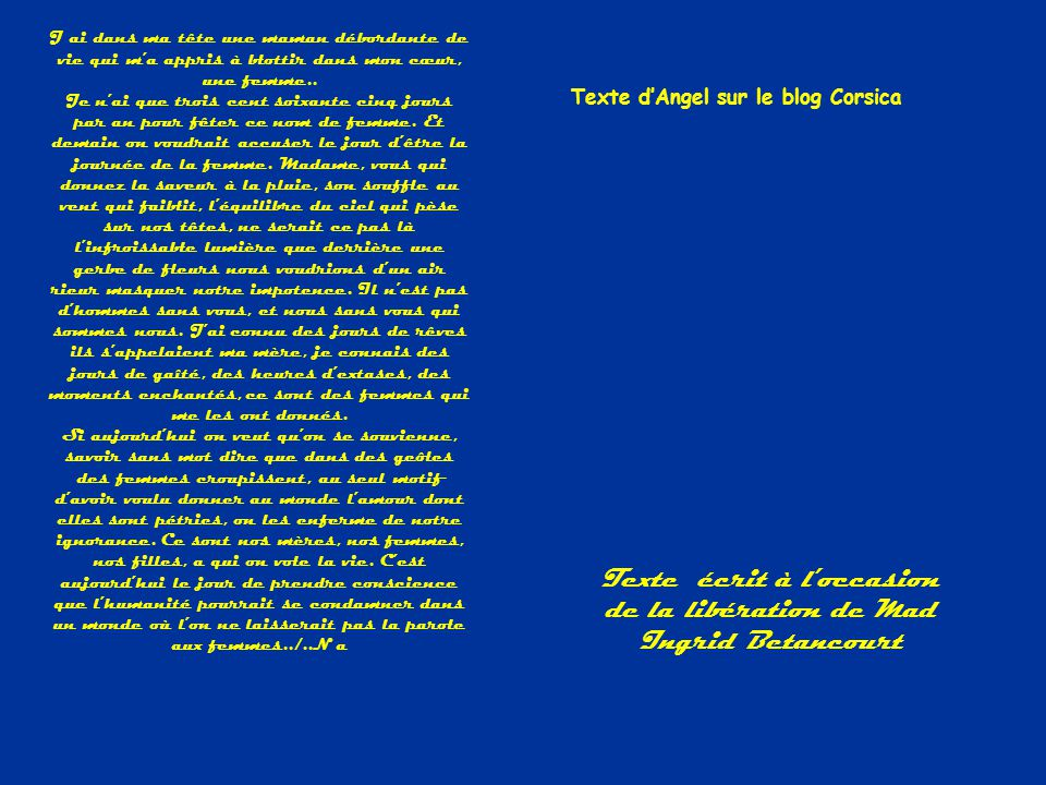 Texte écrit à l'occasion de la libération de Mad Ingrid Betancourt