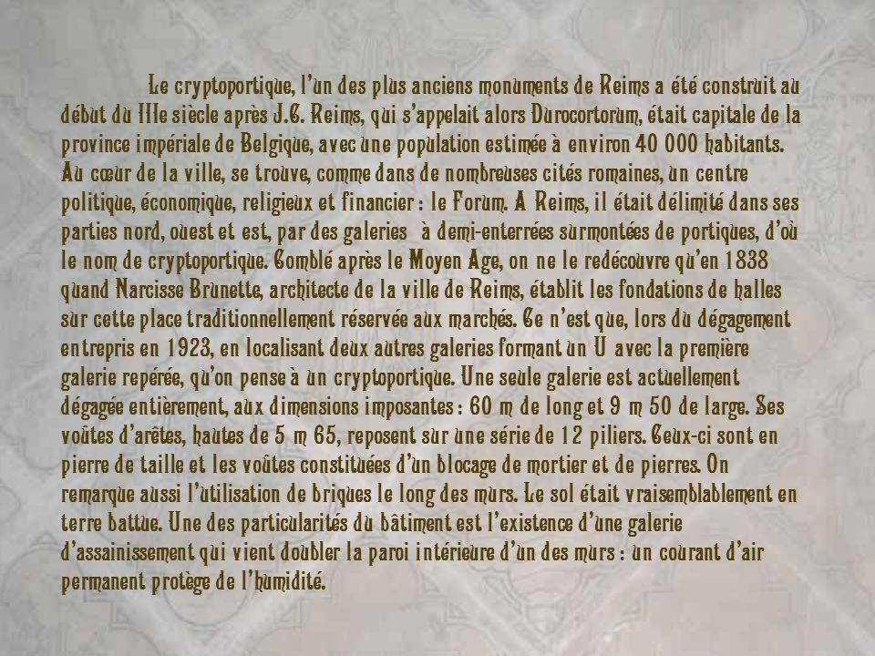 Le cryptoportique, l'un des plus anciens monuments de Reims a été construit au début du IIIe siècle après J.C.