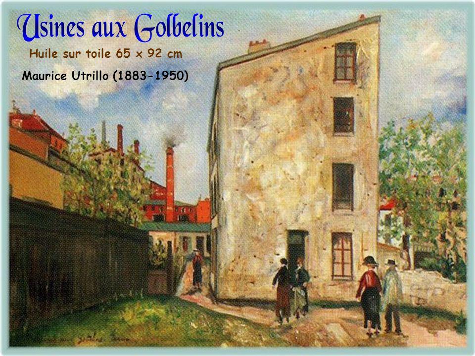 Usines aux Golbelins Huile sur toile 65 x 92 cm