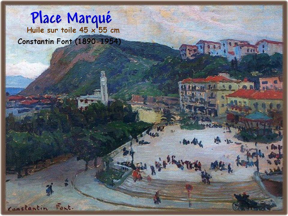 Place Marqué Huile sur toile 45 x 55 cm Constantin Font (1890-1954)