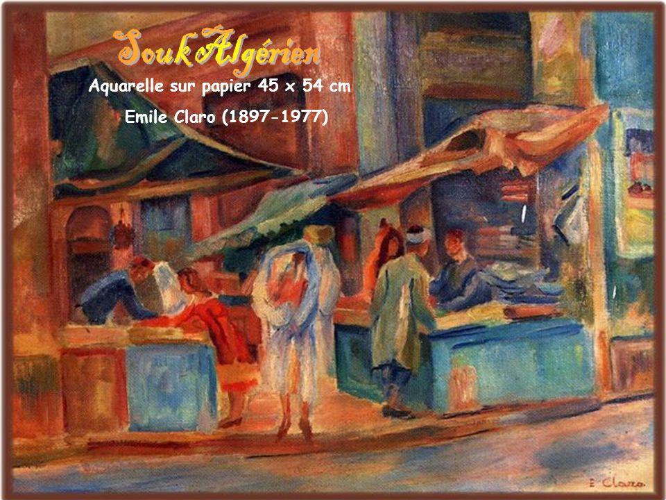 Souk Algérien Aquarelle sur papier 45 x 54 cm Emile Claro (1897-1977)