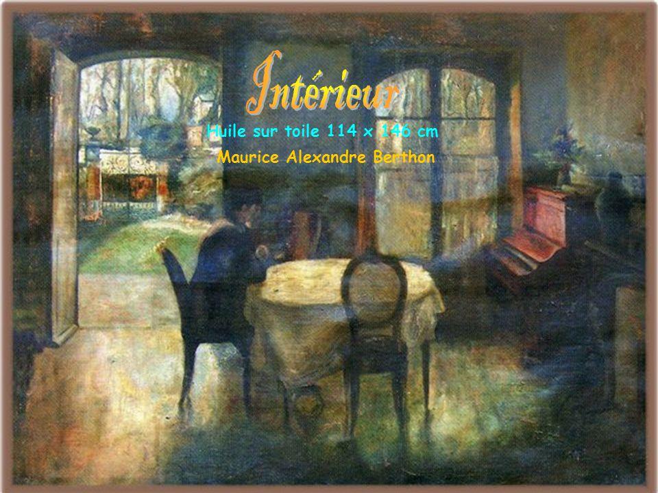 Intérieur Huile sur toile 114 x 146 cm Maurice Alexandre Berthon