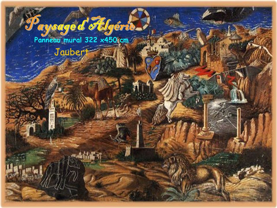 Paysage d Algérie Panneau mural 322 x450 cm Jaubert