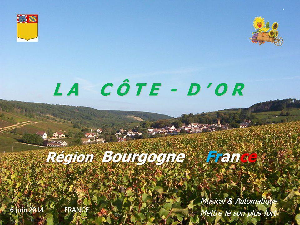 L A C Ô T E - D ' O R Région Bourgogne France