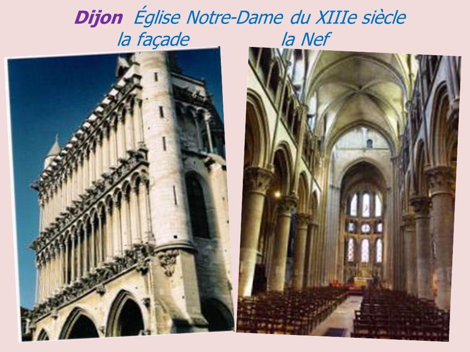 Dijon Église Notre-Dame du XIIIe siècle la façade la Nef .