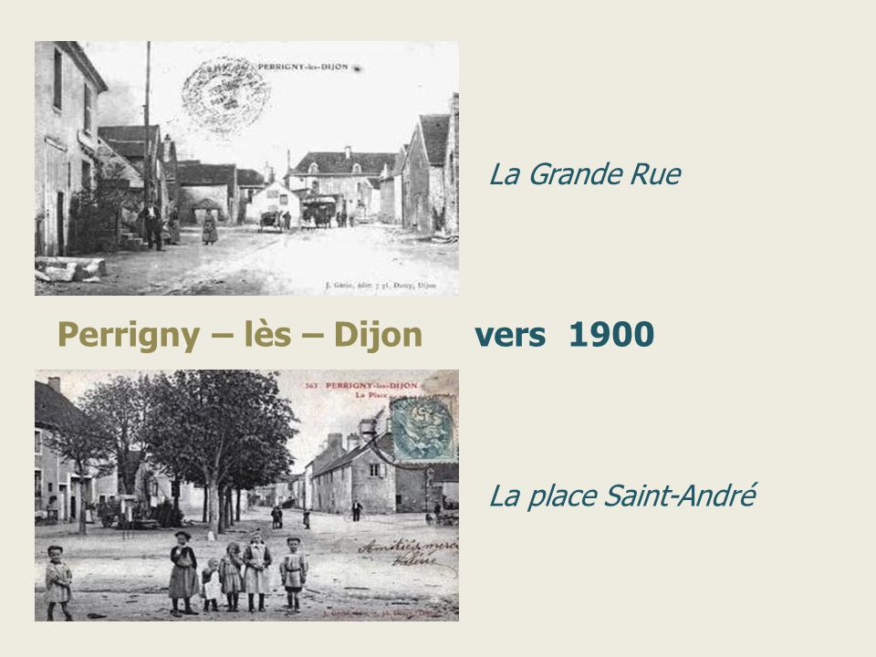 Perrigny – lès – Dijon vers 1900