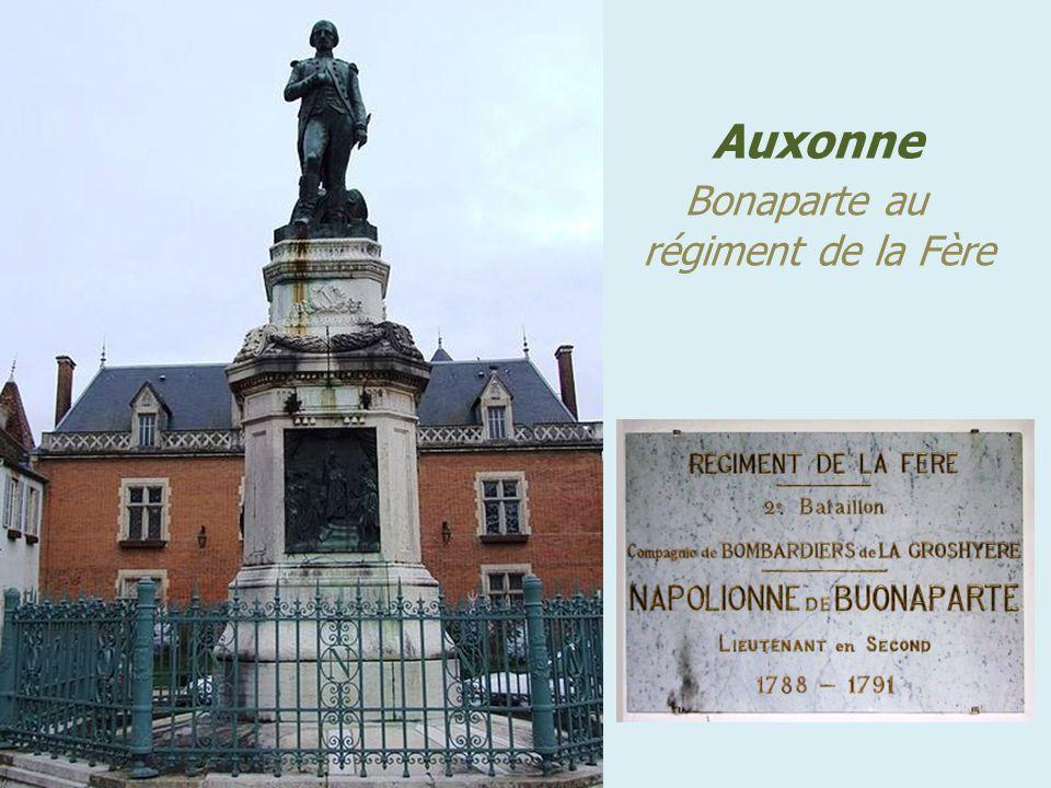 . Auxonne . Bonaparte au régiment de la Fère
