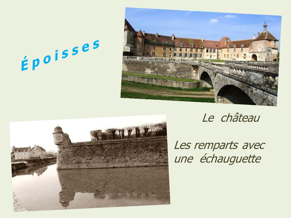 É p o i s s e s . Le château .