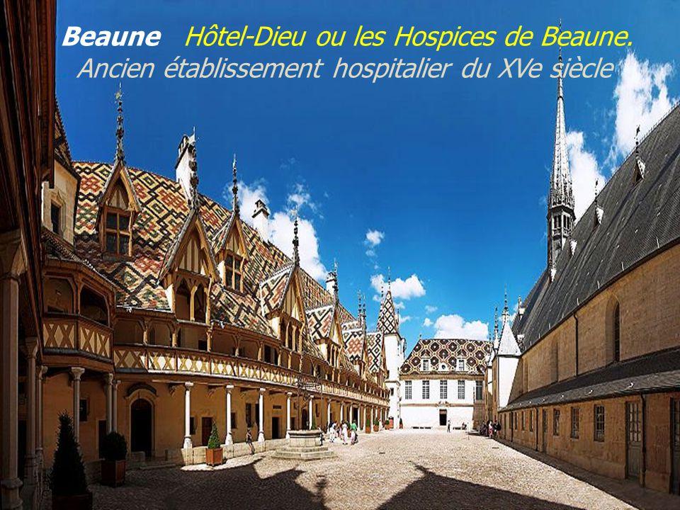 Beaune Hôtel-Dieu ou les Hospices de Beaune