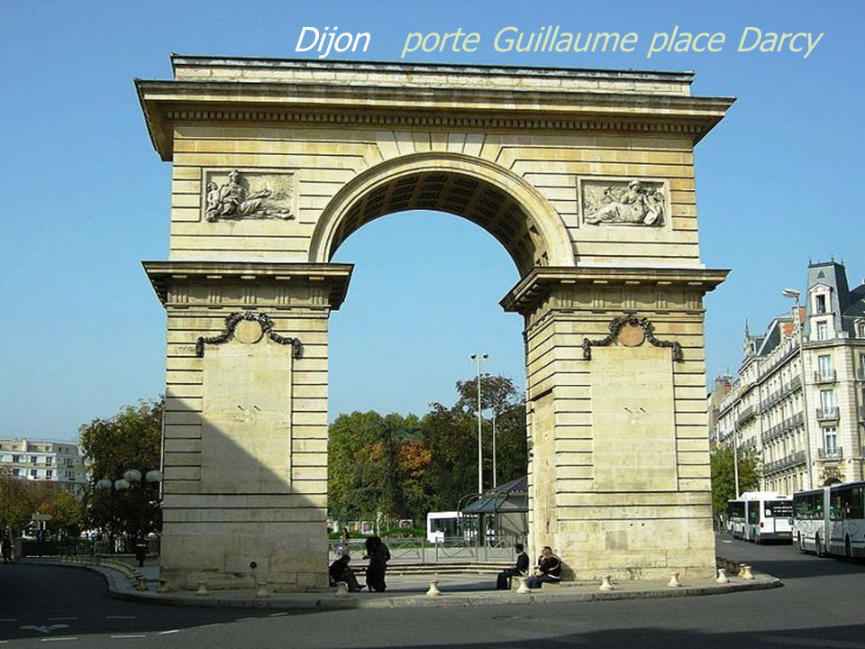 Dijon porte Guillaume place Darcy