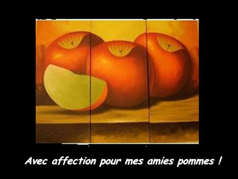 Avec affection pour mes amies pommes !