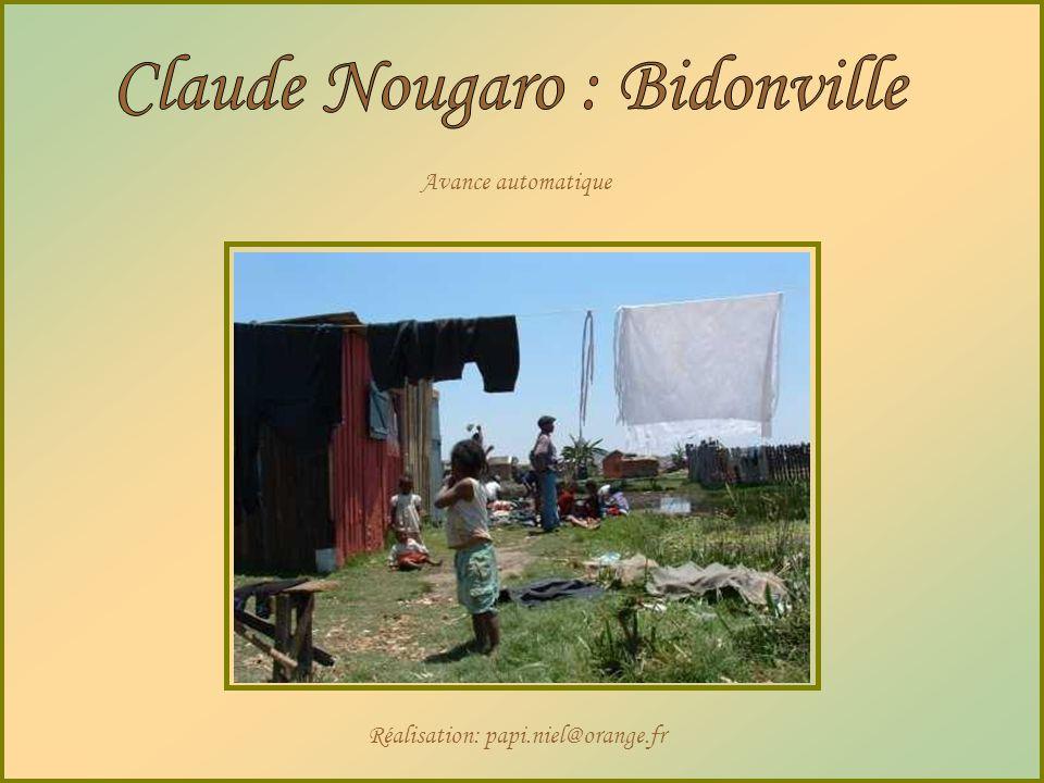 Claude Nougaro : Bidonville