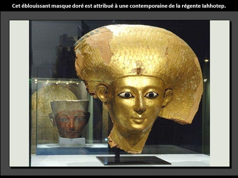 Cet éblouissant masque doré est attribué à une contemporaine de la régente Iahhotep.