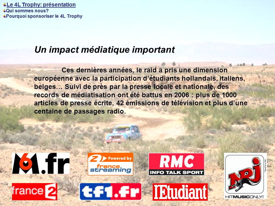 Un impact médiatique important
