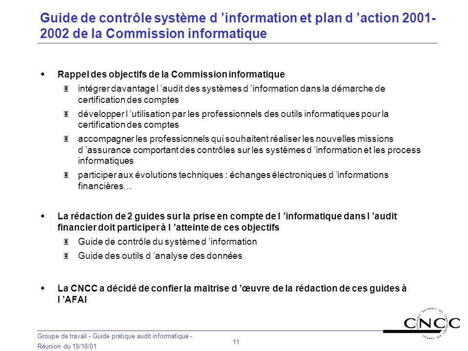 Guide de contrôle système d 'information et plan d 'action 2001-2002 de la Commission informatique