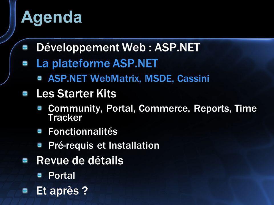 Agenda Développement Web : ASP.NET La plateforme ASP.NET