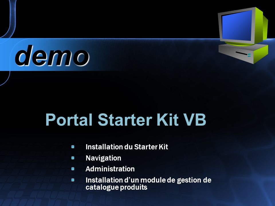 demo Portal Starter Kit VB Installation du Starter Kit Navigation